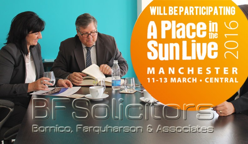 BF Solicitors will be participating at A Place in the Sun Live in Manchester Central – 11th-13th March 2016